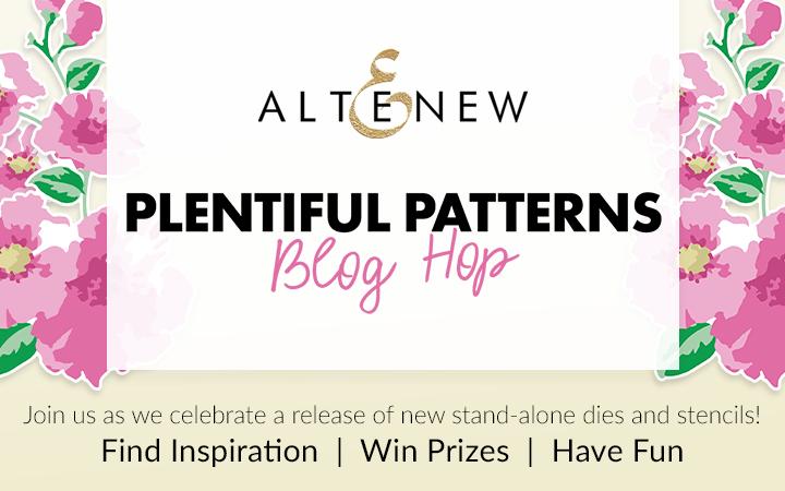 Altenew Plentiful Patterns Blog Hop